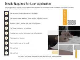 Details Required For Loan Application Contact Ppt Powerpoint Presentation Portfolio Smartart