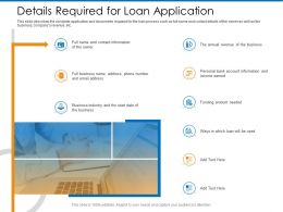 Details Required For Loan Application Earned Ppt Powerpoint Presentation Pictures Files