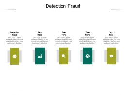 Detection Fraud Ppt Powerpoint Presentation Styles Slide Download Cpb