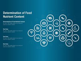 Determination Of Food Nutrient Content Ppt Powerpoint Presentation Portfolio