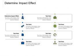 Determine Impact Effect Ppt Powerpoint Presentation Summary Deck Cpb