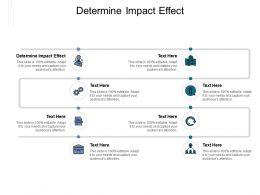 Determine Impact Effect Ppt Powerpoint Presentation Summary Master Slide Cpb