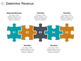 Determine Revenue Ppt Powerpoint Presentation Slides Design Inspiration Cpb