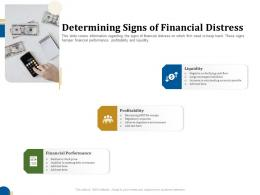 Determining Signs Of Financial Distress Business Turnaround Plan Ppt Slides
