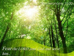 Deuteronomy 10 20 Fear The LORD Your God Powerpoint Church Sermon