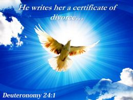 Deuteronomy 24 1 He Writes Her A Certificate Powerpoint Church Sermon