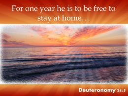 Deuteronomy 24 5 He Is To Be Free Powerpoint Church Sermon