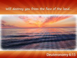 Deuteronomy 6 15 Will Destroy You From Powerpoint Church Sermon