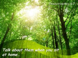 Deuteronomy 6 7 Talk About Them When You Sit Powerpoint Church Sermon