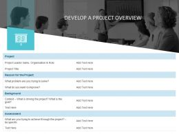 Develop A Project Overview Ppt Powerpoint Presentation Outline Brochure