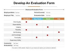 Develop An Evaluation Form Ppt Infographic Template Format