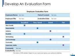 Develop An Evaluation Form Ppt Pictures Graphic Images
