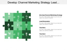 Develop Channel Marketing Strategy Lead Generation Customer Retention