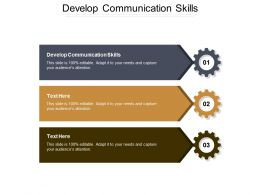 Develop Communication Skills Ppt Powerpoint Presentation File Slideshow Cpb