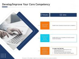 Develop Improve Your Core Competency Develop Ppt Themes
