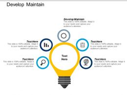 Develop Maintain Ppt Powerpoint Presentation Gallery Visual Aids Cpb