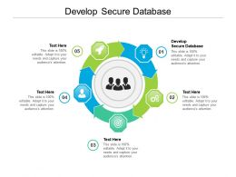 Develop Secure Database Ppt Powerpoint Presentation Model Themes Cpb