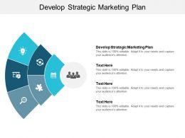 Develop Strategic Marketing Plan Ppt Powerpoint Presentation Inspiration Professional Cpb
