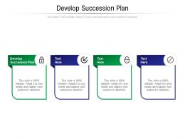Develop Succession Plan Ppt Powerpoint Presentation Summary Graphics Cpb