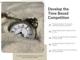 Develop The Time Based Competition