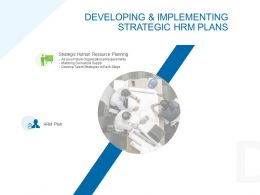 Developing And Implementing Strategic Hrm Plans Ppt Icon Graphics