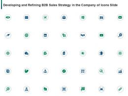 Developing And Refining B2b Sales Strategy In The Company Of Icons Slide Ppt Summary Vector