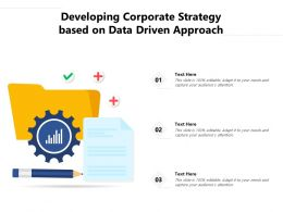 Developing Corporate Strategy Based On Data Driven Approach