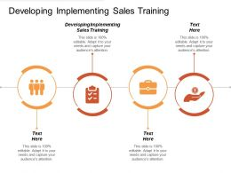 Developing Implementing Sales Training Ppt Powerpoint Presentation File Topics Cpb
