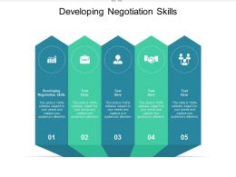 Developing Negotiation Skills Ppt Powerpoint Presentation Show Shapes Cpb