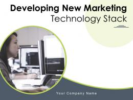 Developing New Marketing Technology Stack Powerpoint Presentation Slides