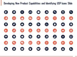 Developing New Product Capabilities And Identifying Usp Icons Slide Ppt Powerpoint Presentation