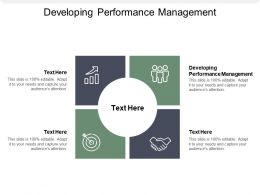 Developing Performance Management Ppt Powerpoint Presentation Outline Mockup Cpb