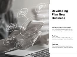 Developing Plan New Business Ppt Powerpoint Presentation Outline Designs Download Cpb