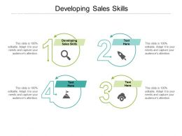 Developing Sales Skills Ppt Powerpoint Presentation Infographics Ideas Cpb