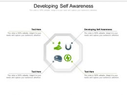 Developing Self Awareness Ppt Powerpoint Presentation Gallery Backgrounds Cpb