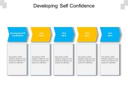 Developing Self Confidence Ppt Powerpoint Presentation Layouts Graphics Pictures Cpb