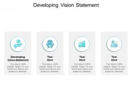 Developing Vision Statement Ppt Powerpoint Presentation Gallery Format Ideas Cpb