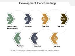 Development Benchmarking Ppt Powerpoint Presentation Gallery Icon Cpb