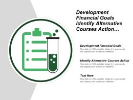 Development Financial Goals Identify Alternative Courses Action Create Implement
