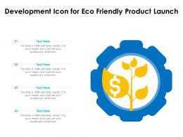 Development Icon For Eco Friendly Product Launch