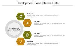 Development Loan Interest Rate Ppt Powerpoint Presentation Gallery Vector Cpb