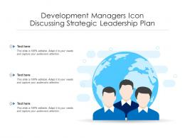 Development Managers Icon Discussing Strategic Leadership Plan