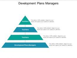 Development Plans Managers Ppt Powerpoint Presentation Outline Ideas Cpb