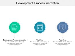 Development Process Innovation Ppt Powerpoint Presentation Portfolio Example Introduction Cpb