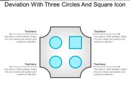 Deviation With Three Circles And Square Icon