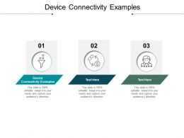 Device Connectivity Examples Ppt Powerpoint Presentation Ideas Inspiration Cpb
