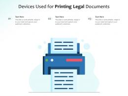 Devices Used For Printing Legal Documents