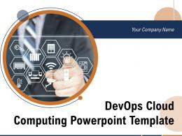 DevOps Cloud Computing Powerpoint Template Complete Deck