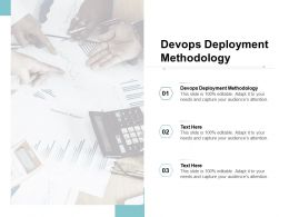 Devops Deployment Methodology Ppt Powerpoint Presentation Infographics Cpb