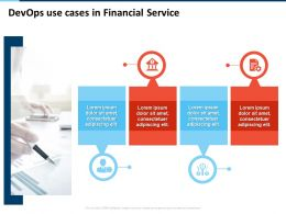 Devops Use Cases In Financial Service Consectetuer Ppt Powerpoint Presentation Rules